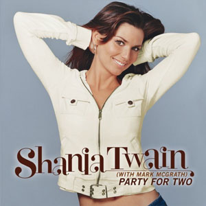 Party for Two Song by Shania Twain