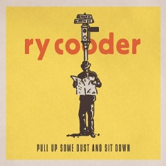 <i>Pull Up Some Dust and Sit Down</i> 2011 studio album by Ry Cooder