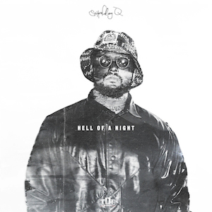 Hell of a Night (Schoolboy Q song) - Wikipedia