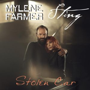 Mylene Farmer & Sting — Stolen Car (studio acapella)