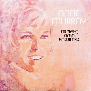 <i>Straight, Clean and Simple</i> 1971 studio album by Anne Murray