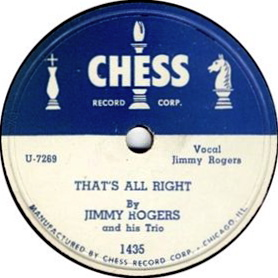 Thats All Right (Jimmy Rogers song) Blues standard