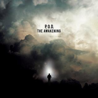 <i>The Awakening</i> (P.O.D. album) 2015 studio album by P.O.D.