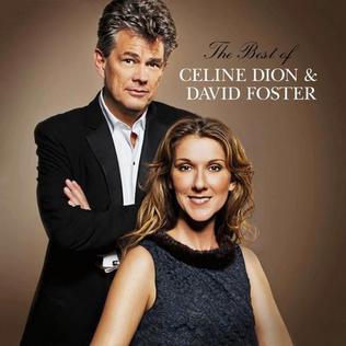 <i>The Best of Celine Dion & David Foster</i> 2012 compilation album by Celine Dion