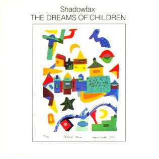 <i>The Dreams of Children</i> 1985 studio album by Shadowfax