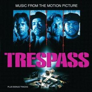 <i>Trespass</i> (soundtrack) 1992 soundtrack album by Various artists