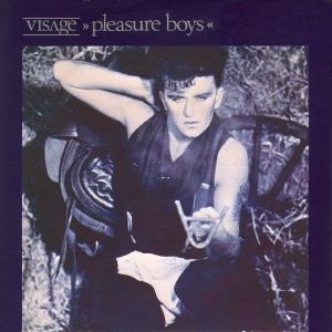 Pleasure Boys 1982 single by Visage