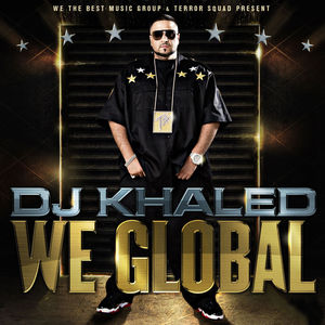 <i>We Global</i> 2008 studio album by DJ Khaled