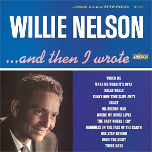 <i>...And Then I Wrote</i> 1962 studio album by Willie Nelson