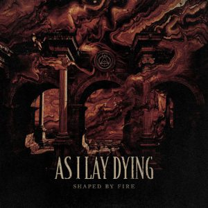 <i>Shaped by Fire</i> 2019 studio album by As I Lay Dying