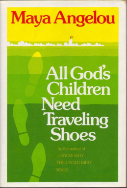 <i>All Gods Children Need Traveling Shoes</i> book by Maya Angelou