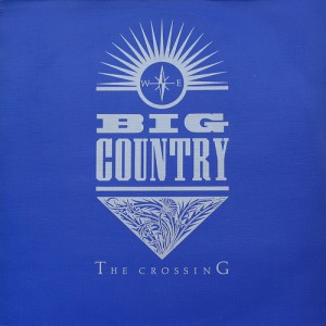<i>The Crossing</i> (Big Country album) 1983 studio album by Big Country