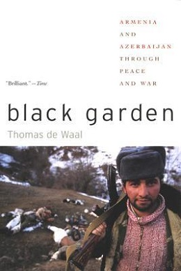 <i>Black Garden</i> book by Thomas de Waal