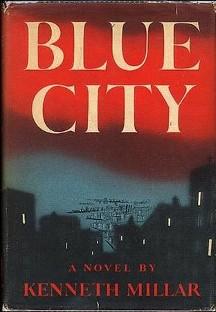 <i>Blue City</i> (novel) novel by Ross Macdonald