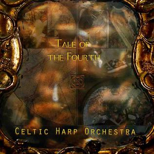 <i>Tale of the Fourth</i> album by Celtic Harp Orchestra