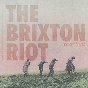 <i>Close Counts</i> 2017 studio album by The Brixton Riot