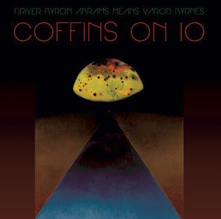 <i>Coffins on Io</i> 2014 studio album by Kayo Dot
