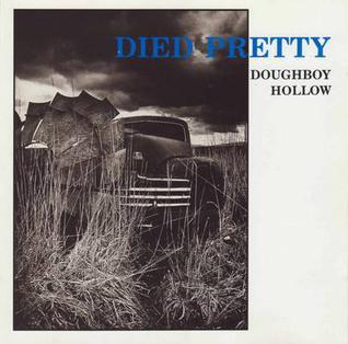 <i>Doughboy Hollow</i> 1991 studio album by Died Pretty