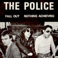 Fall Out (song) 1977 single by The Police