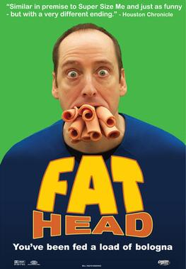 FatHeadPoster Fat head and Proper Health with Tom Naughton, Part 1