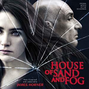 <i>House of Sand and Fog</i> (soundtrack) 2003 film score by James Horner