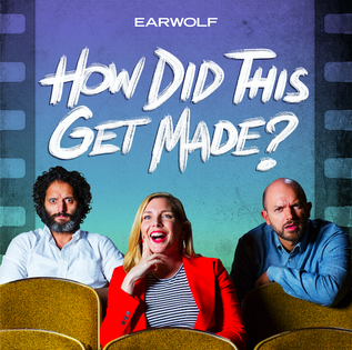 <i>How Did This Get Made?</i> American comedy podcast