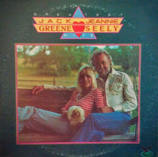 <i>Greatest Hits</i> (Jack Greene and Jeannie Seely album) 1982 studio album (re-recording) by Jack Greene and Jeannie Seely