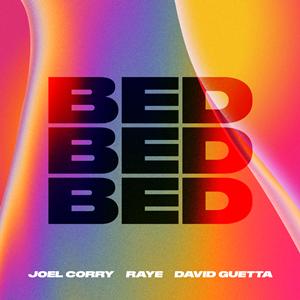 Bed (Joel Corry, Raye and David Guetta song)
