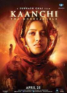 <i>Kaanchi: The Unbreakable</i> 2014 Indian film by Subhash Ghai