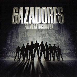 <i>Los Cazadores: Primera Busqueda</i> 2005 compilation album by Various Artists