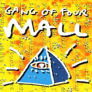 Gang of Four - Mall abum cover