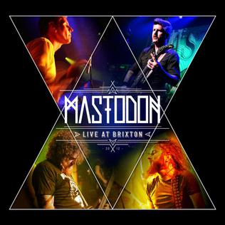<i>Live at Brixton</i> (Mastodon album) album by Mastodon
