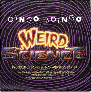 Weird Science (song) 1985 song performed by Oingo Boingo