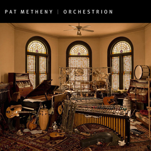 Orchestrion (Pat Metheny album)