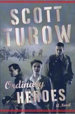 <i>Ordinary Heroes</i> (novel) novel by Scott Turow