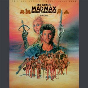 <i>Mad Max Beyond Thunderdome</i> (soundtrack) soundtrack to the 1985 film