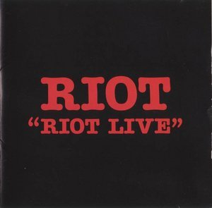 <i>Riot Live</i> (album) 1989 live album by Riot