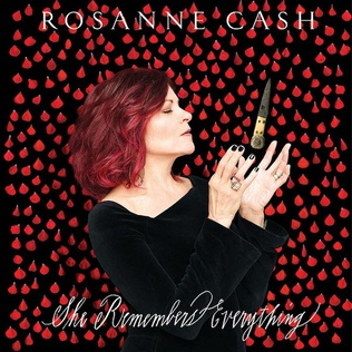 <i>She Remembers Everything</i> 2018 studio album by Rosanne Cash