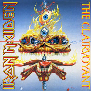 The Clairvoyant (song) 1988 single by Iron Maiden