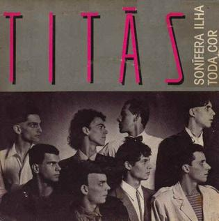 Sonífera Ilha 1984 single by Titãs