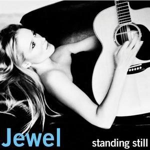 Standing Still (Jewel song) 2001 single by Jewel