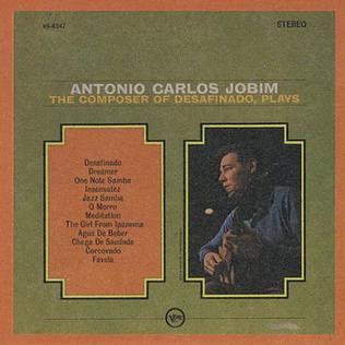 <i>The Composer of Desafinado Plays</i> 1963 studio album by Antônio Carlos Jobim