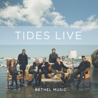 <i>Tides Live</i> 2014 live album by Bethel Music