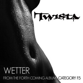 Wetter (song) song by Twista