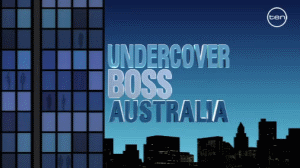 <i>Undercover Boss Australia</i>