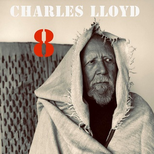 <i>8: Kindred Spirits (Live from the Lobero)</i> 2020 live album by Charles Lloyd