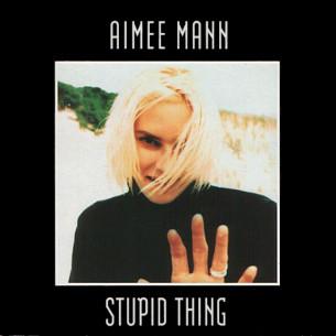 Stupid Thing (Aimee Mann song)