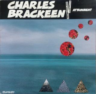 <i>Attainment</i> (album) 1988 studio album by Charles Brackeen Quartet