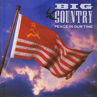 Peace in Our Time (Big Country song) 1989 single by Big Country