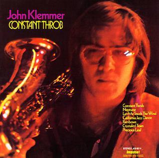 <i>Constant Throb</i> 1971 studio album by John Klemmer